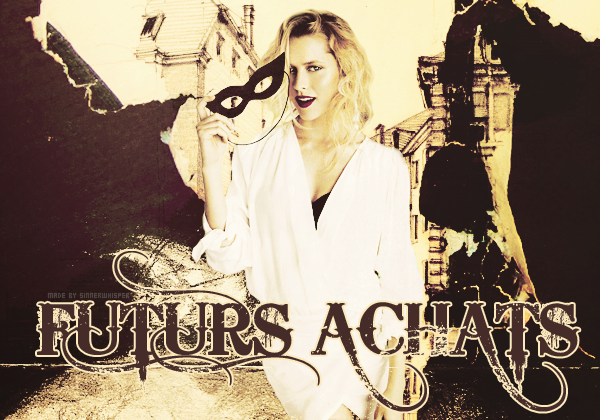 ✒ FUTURS ACHATS