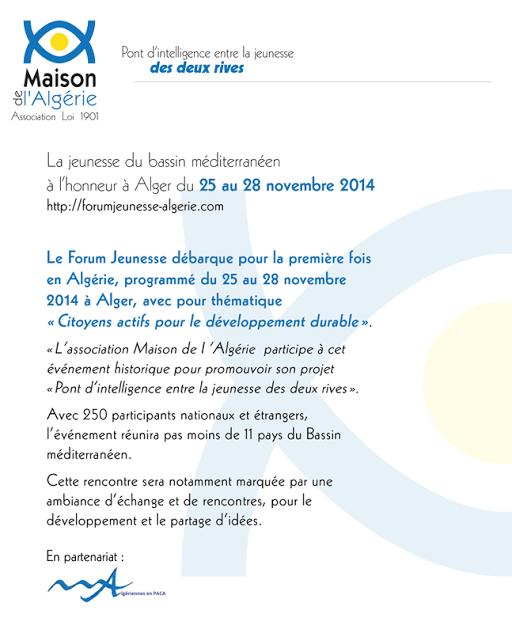 La jeunesse du bassin méditerranéen à l'honneur à Alger du 25 au 28 novembre 2014 : http://forumjeunesse-algerie.com