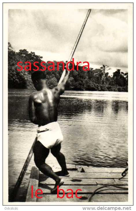 sasandra  epoque coloniale......15.09.2013..bbbbs