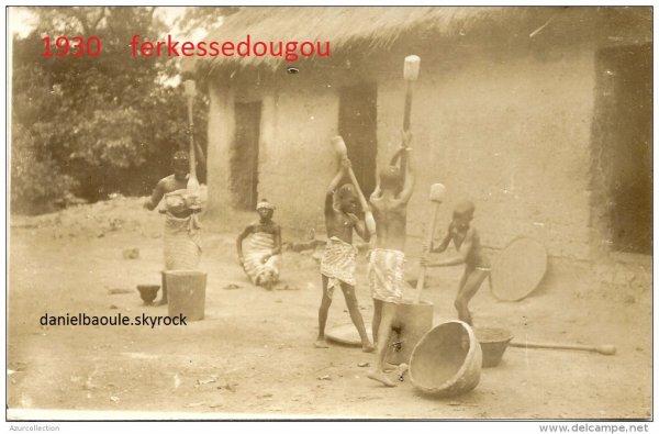 ferkessedougou ...epoque coloniale...la  vie  au  village