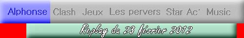 Replay - Alphonse le pervers (23 février 2012)