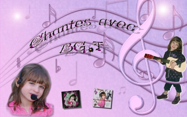 CHANTES AVEC BG-T ET RELEVE SON DEFI ! ♥♪♪♥ Youtube ★ Forum ★ Photos ★ FaceBook ★ Test ★ Twitter  ★ GroupeFan ♥♪♪♥