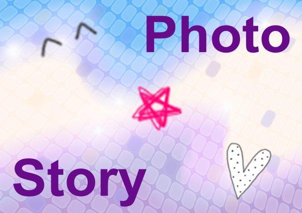 Partie Photo Story ♥