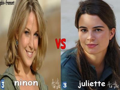 Ninon vs Juliette