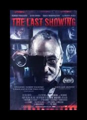 THE LAST SHOWING (2014) de Phil Hawkins