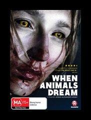 WHEN ANIMAL DREAMS (2014) de Jonas Alexander Arnby
