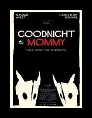 GOODNIGHT MOMMY (2014) de Severin Fiala et Veronika Franz