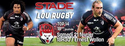 Top 14 - 18ème journée - Le Stade Toulousain reçoit le LOU