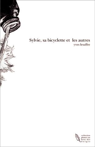 """à propos de """" Sylvie, sa bicyclette, et tous les autres..."""" Madame Defrancq de Tourcoing dit:"""