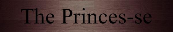 The Princes'se Prévenue
