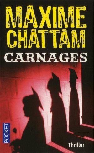 CARNAGES de Maxime Chattam