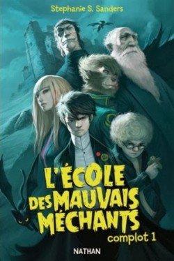 L'école Des Mauvais Méchants - Complot 1