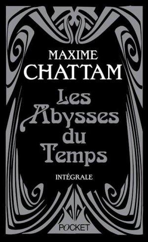 Les Abysses Du Temps de Maxime Chattam