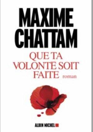 Que Ta Volonté Soit  Faite de Maxime Chattam
