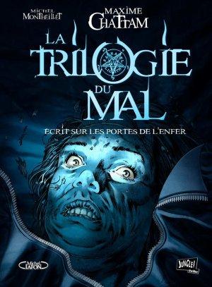 La trilogie du mal, Tome 2 : Ecrit sur les portes de l'enfer de Maxime Chattam