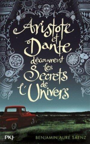 Aristote & Dante découvrent les secrets de l'univers de  Benjamin ALIRE SAENZ ♥