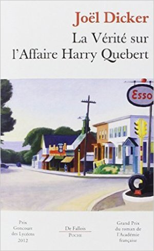 La Vérité Sur L'affaire Harry Quebert de Joel Dicker