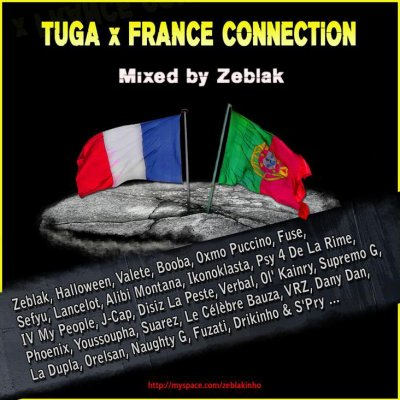 TUGA x FRANCE CONNECTION - Mixé par Zeblak