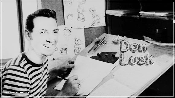 Don Lusk - Animateur ● ● ● ● ● ● ● ● ● ● ● ● ● ● ● ● ● ● ● ● ● ● ● ● ● ● ● ● ● ● ● ● ● ● ● ●