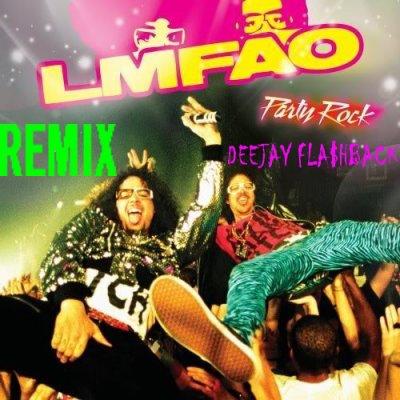Remix 2011 By Deejay Fa$hback  / Deejay Fla$hback-Party Rock Anthem (2011)