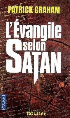 L'évangile selon Satan de Patrick Graham