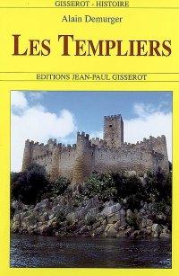Les Templiers d'Alain Demurger