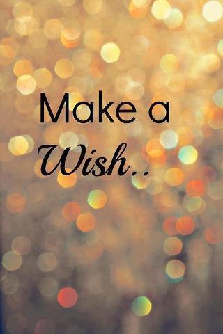 Make a Wish ^^ *-*