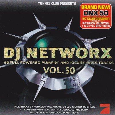 DJ Networx Vol. 50 mixé par Dj Patrick Bunton / Dj G-Style Brothers [style: Electro Trance, Uplifting Trance / Hardstyle]