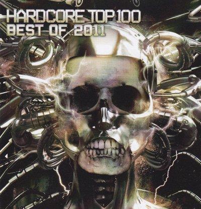 Hardcore Top 100 - Best Of 2011 [Style: Hardcore]
