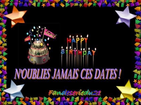 voila les dates des anniversaires des acteurs et actrices a ne pas oublié