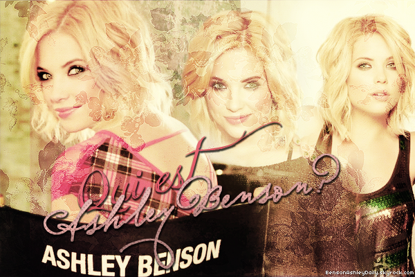 Qui est Ashley Benson?