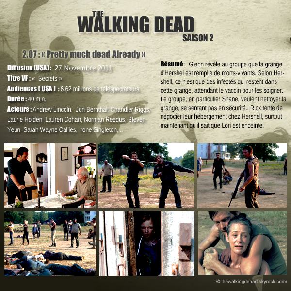 "Saison 2, Episode 7  ""  Pretty Much Dead Already  ""     [Regarder cette épisode]"