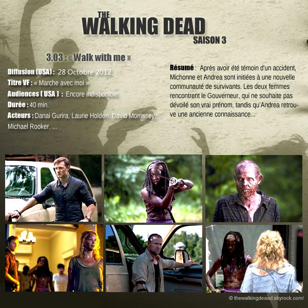 """Saison 3, épisode 3. """" Walk with me """" [Regarder cette épisode]"""