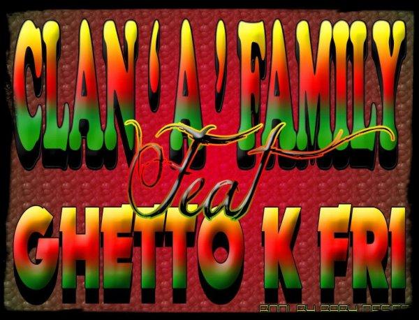 "Clan "" A "" Family ft Ghetto k Fri / Assennisment (2011)"