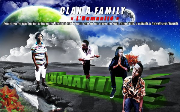 CLAN A FAMILY / -   L'hamanité   - (2014)