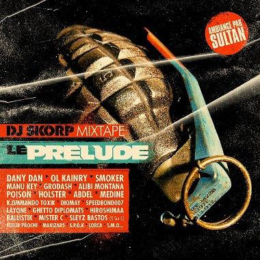 DJ SKORP / LE PRELUDE (JUIN 2007)
