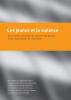 «Les jeunes et la violence»