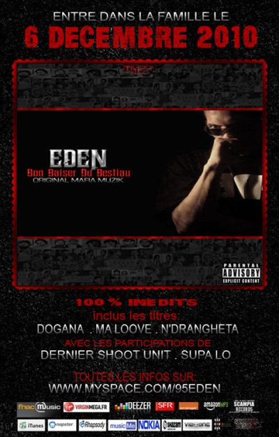 """EDEN . """"BON BAISER DU BESTIAU - ORIGINAL MAFIA MUZIK"""" DISPO LE 6 DECEMBRE 2010"""