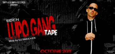 "LA ""LUPO GANG TAPE"" ARRIVE DEBUT OCTOBRE..."