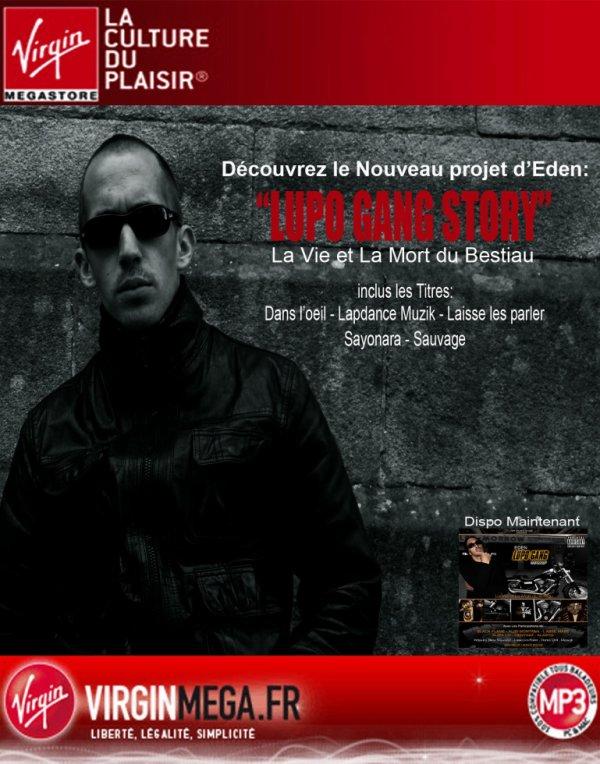 """Mixtape """"LUPO GANG STORY-La Vie et La Mort du Bestiau"""" sur Virgin!!!"""