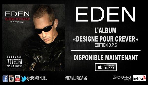 """L'EDITION """"D.P.C"""" DE L'ALBUM """"DESIGNE POUR CREVER"""" SORTIE LE 23.12.2013"""