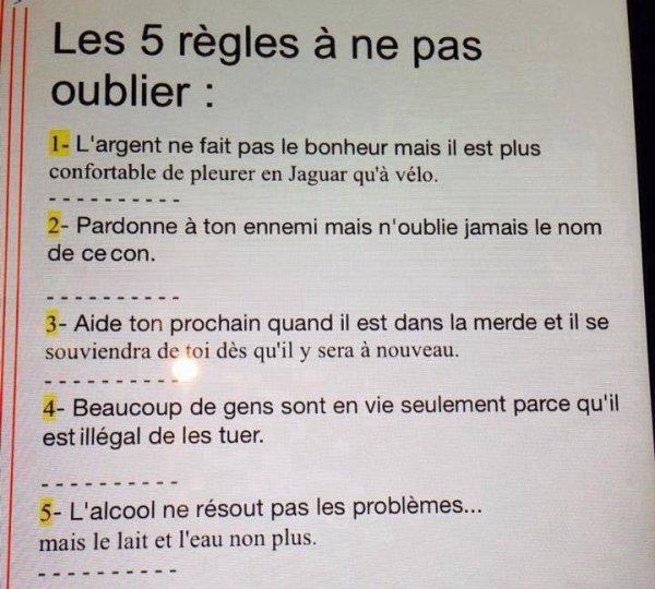 Les 5 regles d'OR pour BIEN vivre!!!
