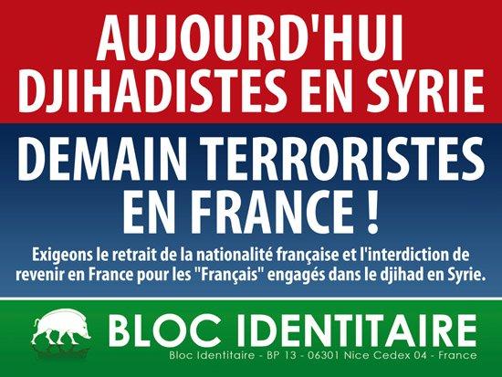 Aujourd'hui, djihadistes en Syrie. Demain, terroristes en France !!!