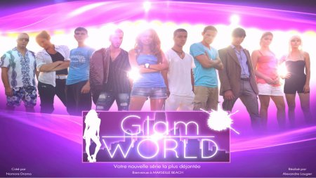 GLAM WORLD fin du tournage