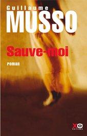 Sauve Moi de Guillaume Musso * ancienne critique *