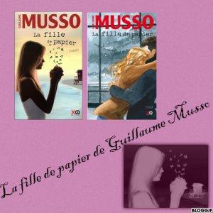La fille de papier, Guillaume MUSSO * ancienne critique*