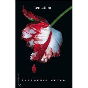 Twilight Tome 2 Tentation * ancienne critique *