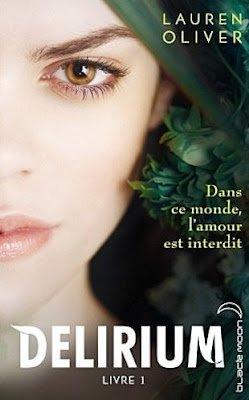 Delirium Tome 1 de Lauren Olivier * ancienne chronique *