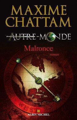 Maxime Chattam Autre Monde Tome 2 Malronce