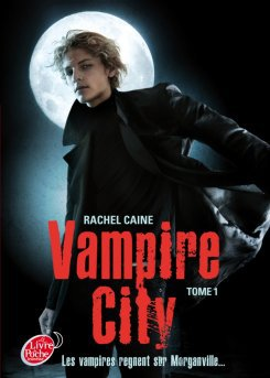 Vampire city Tome 1 de Rachel Caine *ancienne critique *